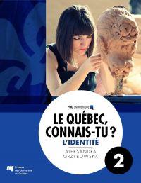 Le Québec, connais-tu ? L'identité