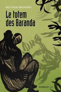 Le totem des Baranda (2e éd...