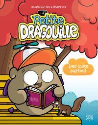 La petite dragouille 1 - Des mots partout