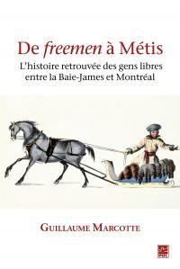 De freemen à Métis : l'hist...