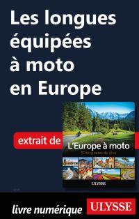 Les longues équipées à moto en Europe