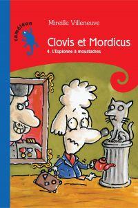 Clovis et Mordicus T4