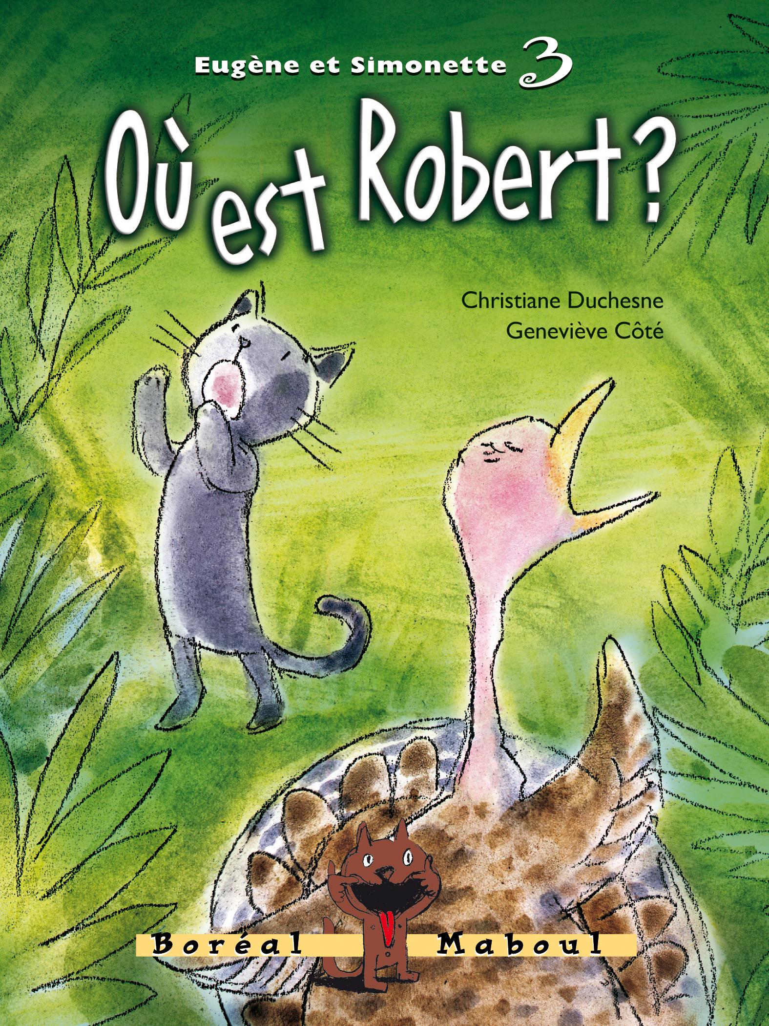 Où est Robert ?
