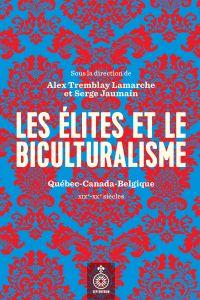 Élites et le biculturalisme (Les)