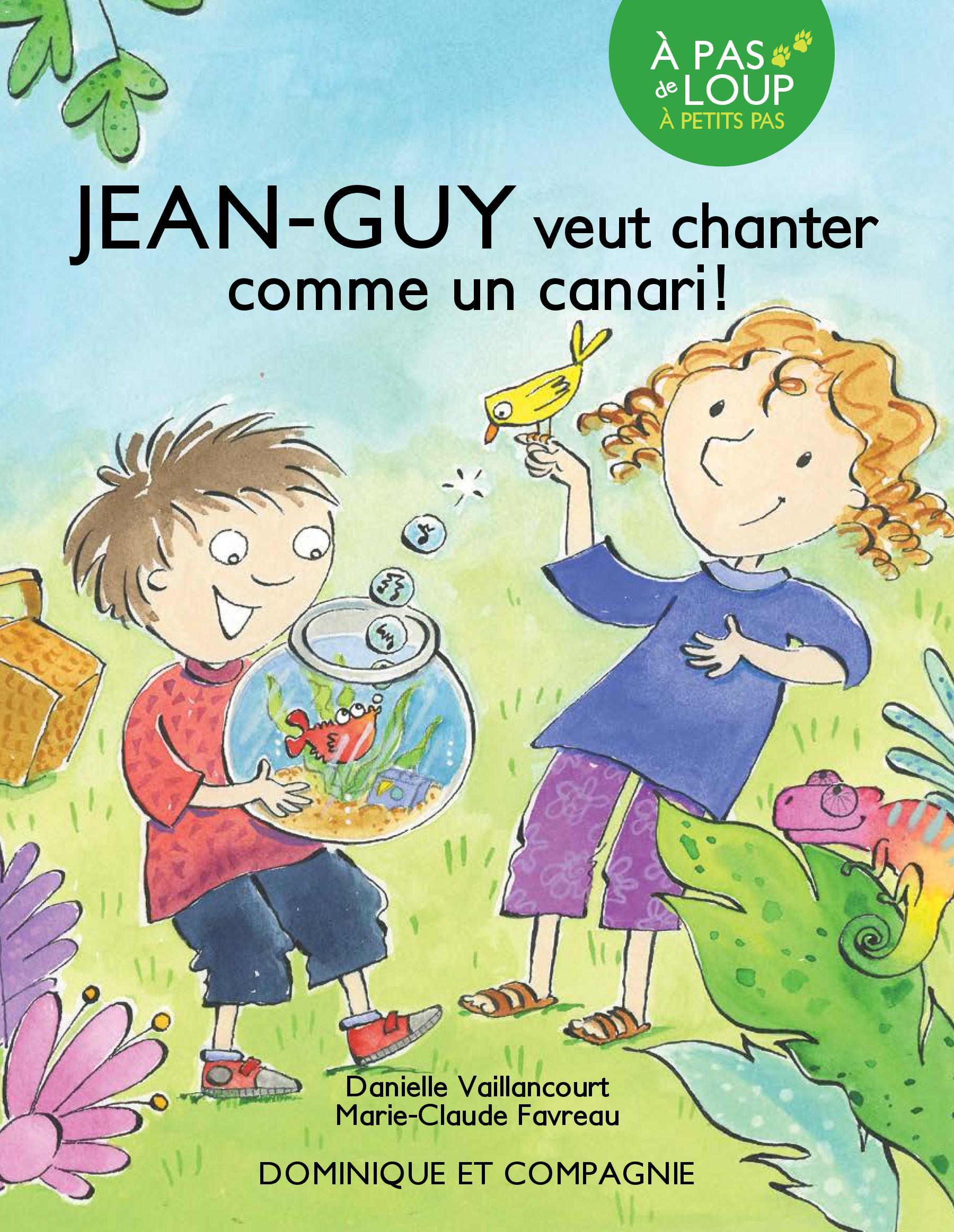 Jean-Guy veut chanter comme...