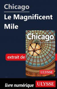 Chicago - Le Magnificent Mile