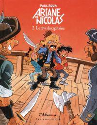 Ariane et Nicolas 02 : Le rêve du capitaine