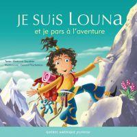 Louna 06 - Je suis Louna et...