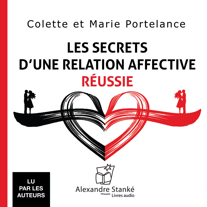 Les secrets d'une relation affective réussie