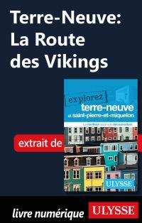 Terre-Neuve: La Route des V...