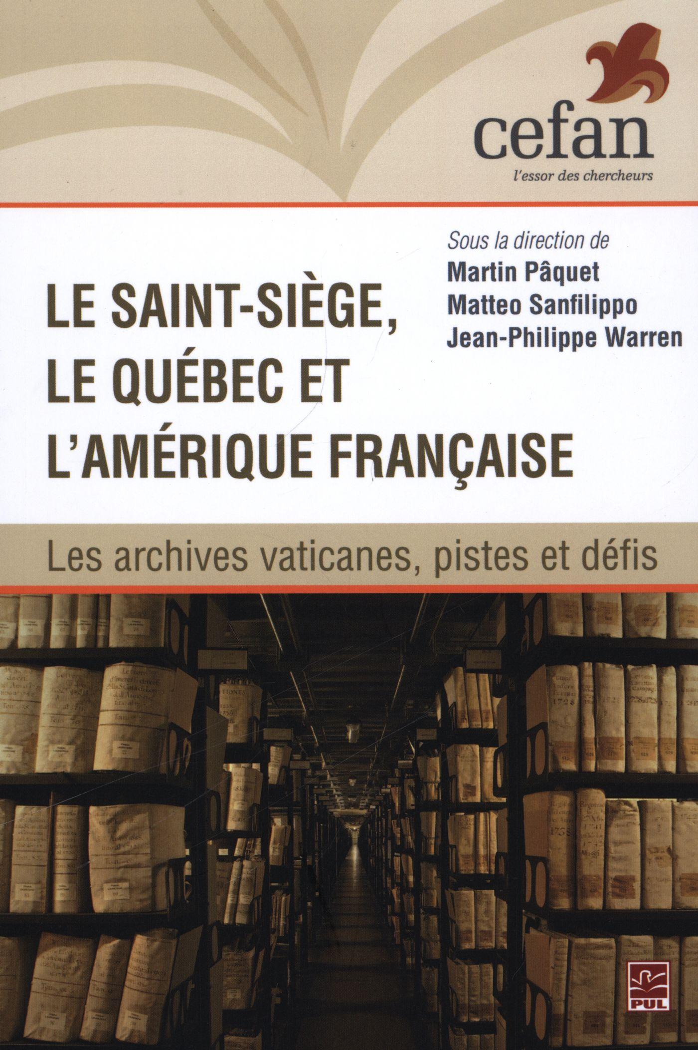 Le Saint-Siège, le Québec et l'Amérique française