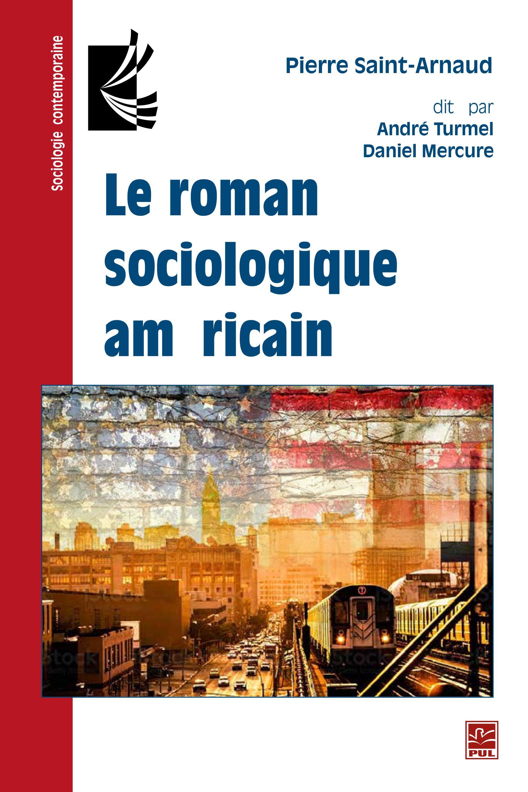 Le roman sociologique américain