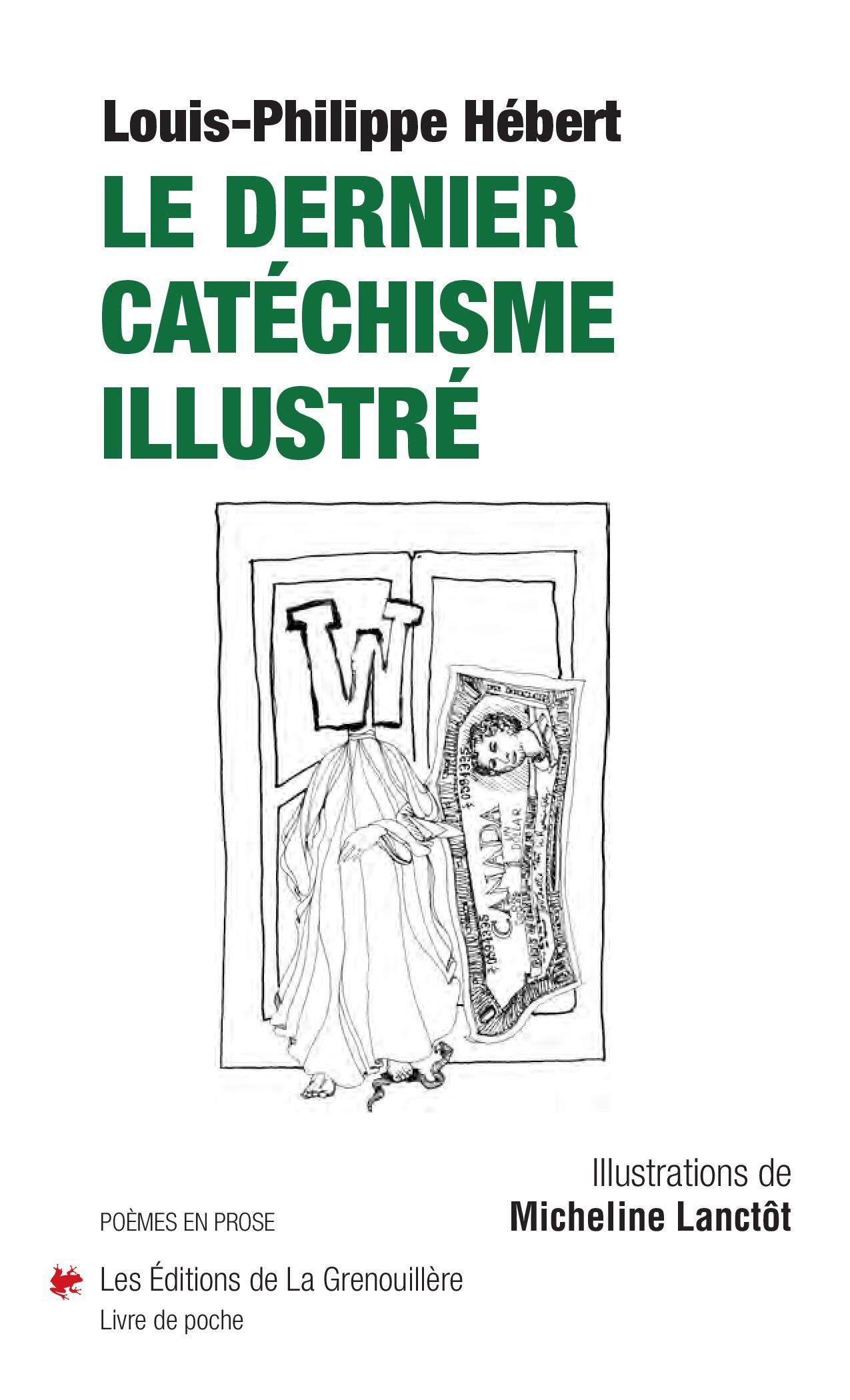Le dernier catéchisme illustré