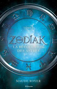 Zodiak - La révolution des astres