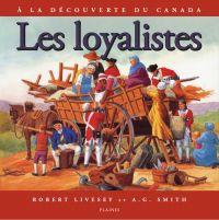 loyalistes, Les