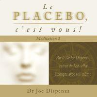 Image de couverture (Le placebo, c'est vous - méditation 2)