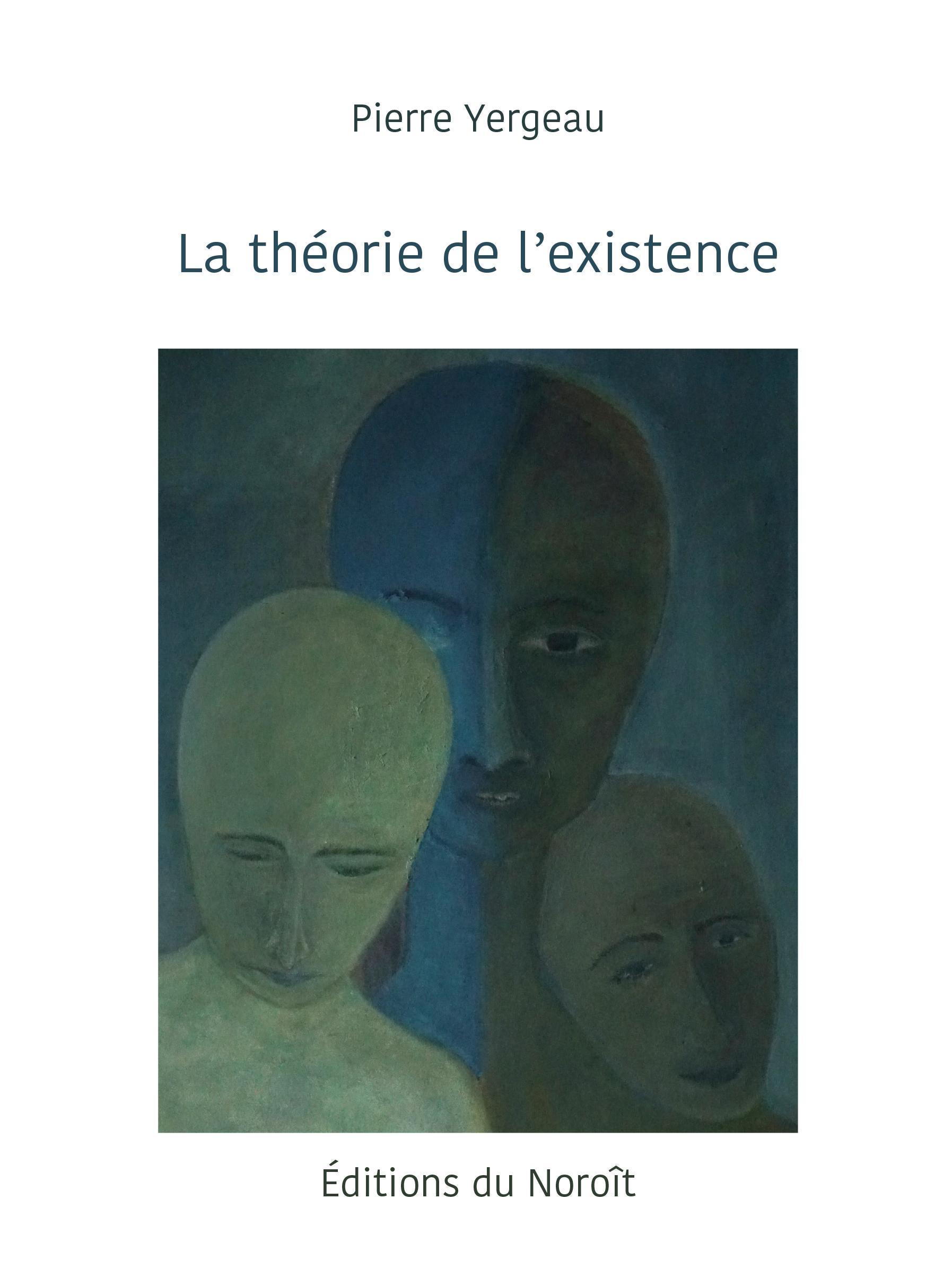 La théorie de l'existence
