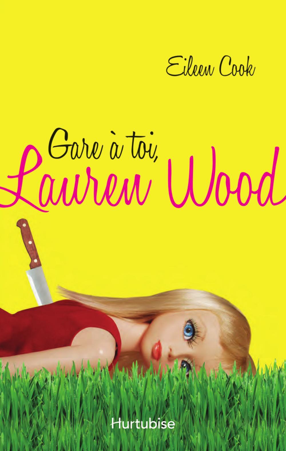 Gare à toi Lauren Wood