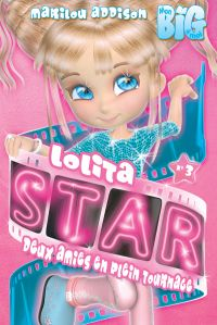 Lolita Star - Deux amies en...
