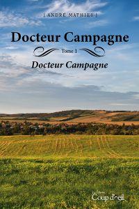 Image de couverture (Docteur campagne - Tome 1)