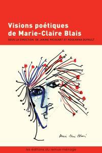 Visions poétiques de Marie-Claire Blais