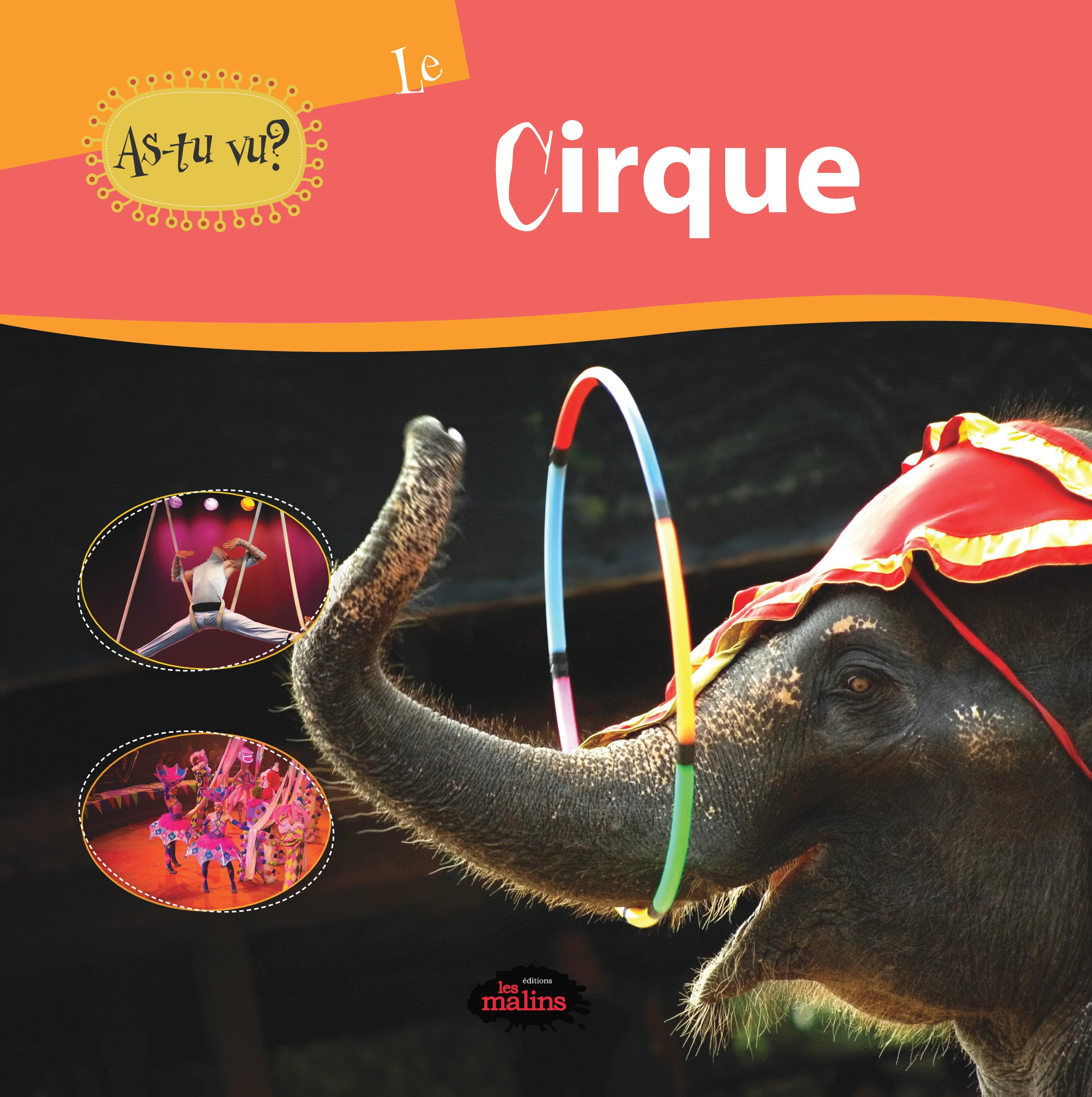 As-tu vu? Le cirque