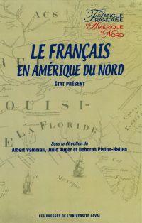 Français en Amérique du Nord Le