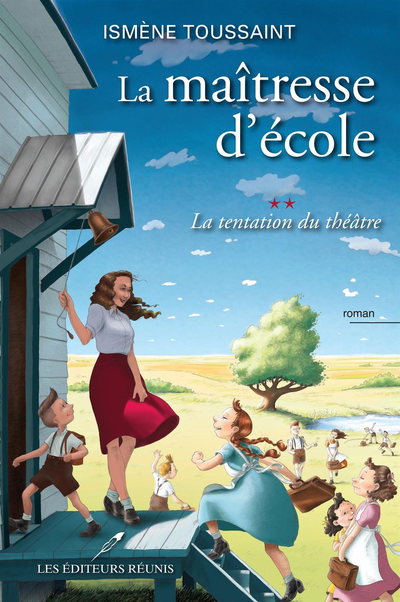 La maîtresse d'école 02 : La tentation du théâtre