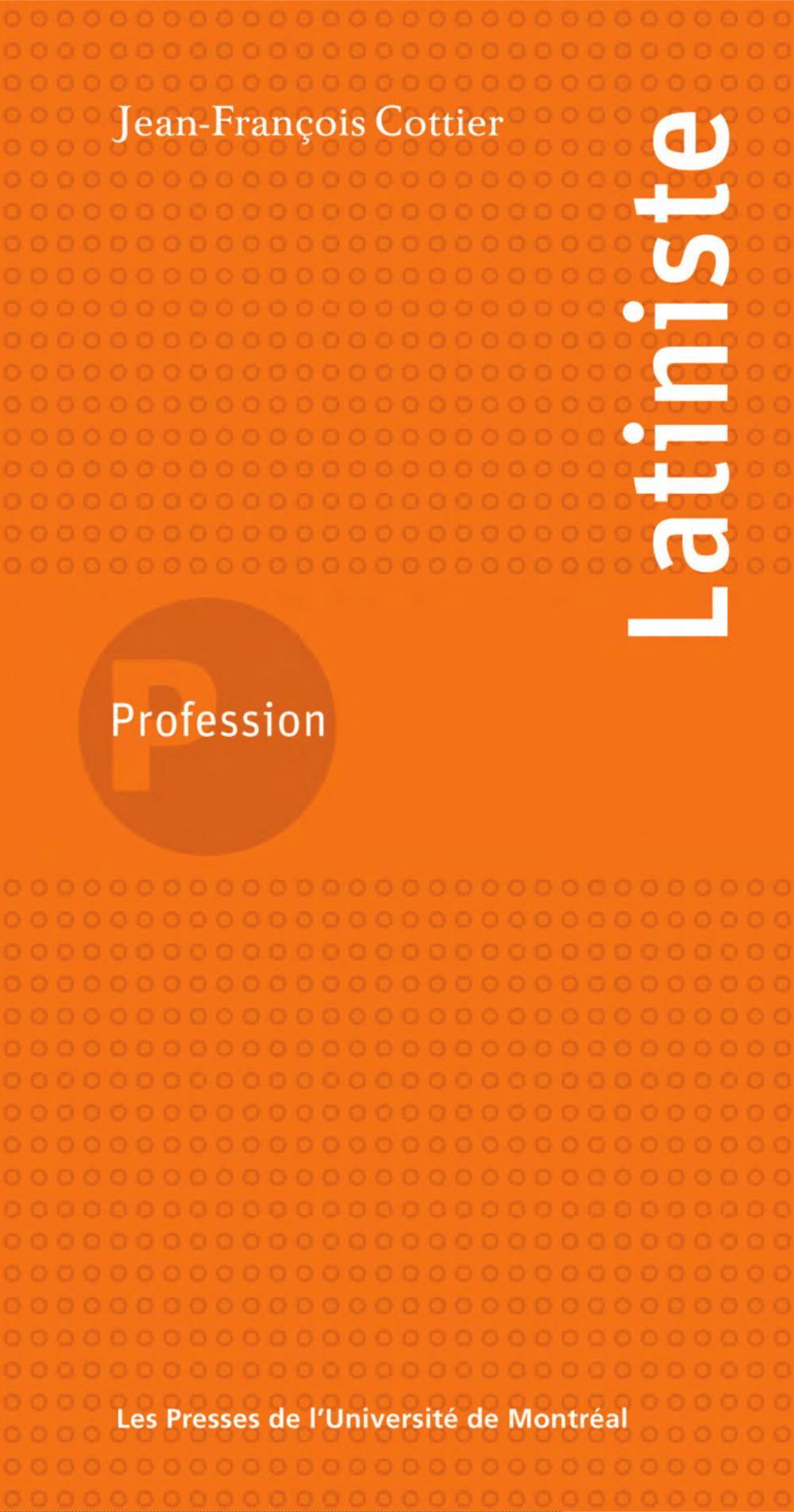 Profession latiniste