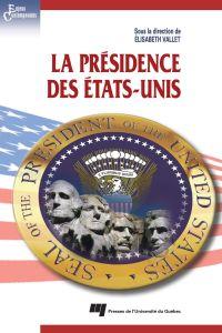 La présidence des États-Unis