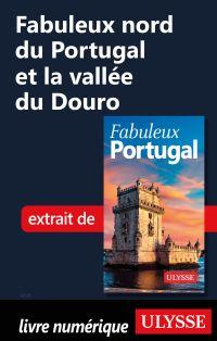 Fabuleux nord du Portugal e...