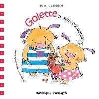 Galette se sent coupable