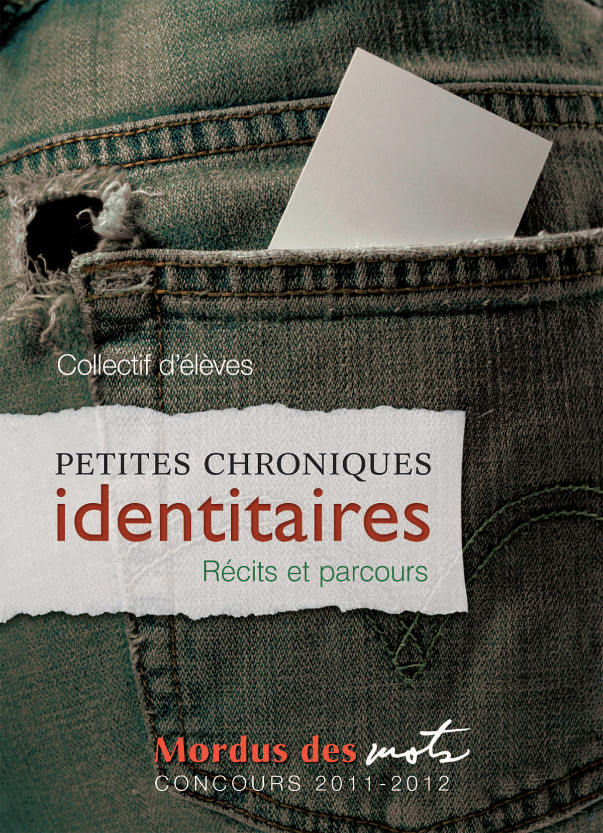 Petites chroniques identita...