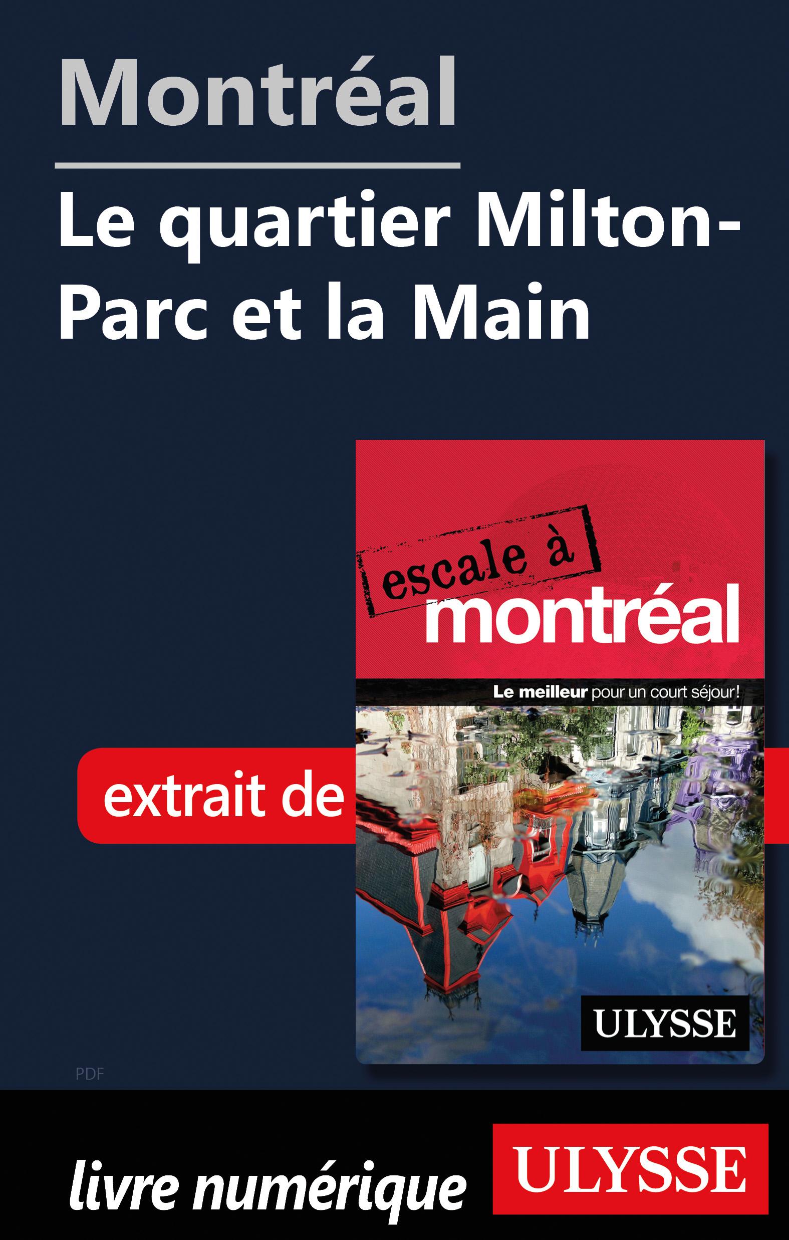 Montréal - Le quartier Milton-Parc et la Main