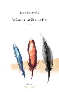 Saisons Atikamekw