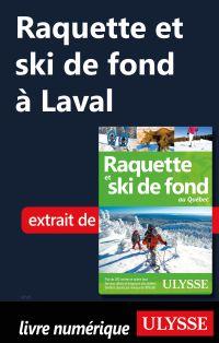 Raquette et ski de fond à L...