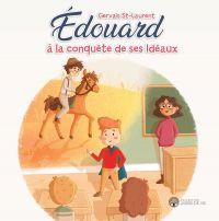 Édouard à la conquête de ses Idéaux