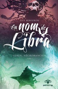 Au nom de Libra - Feren, nécromancien