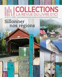 Collections Vol 3, No 3, Sillonner nos régions