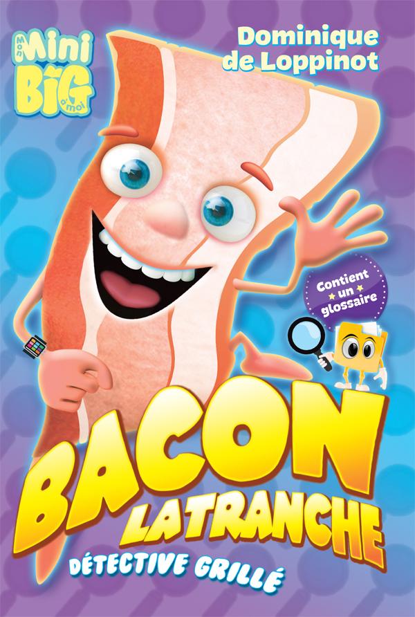 Bacon Latranche, détective ...