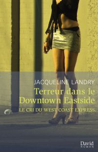 Image de couverture (Terreur dans le Downtown Eastside)