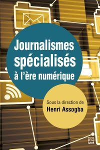Image de couverture (Journalismes spécialisés à l'ère numérique)