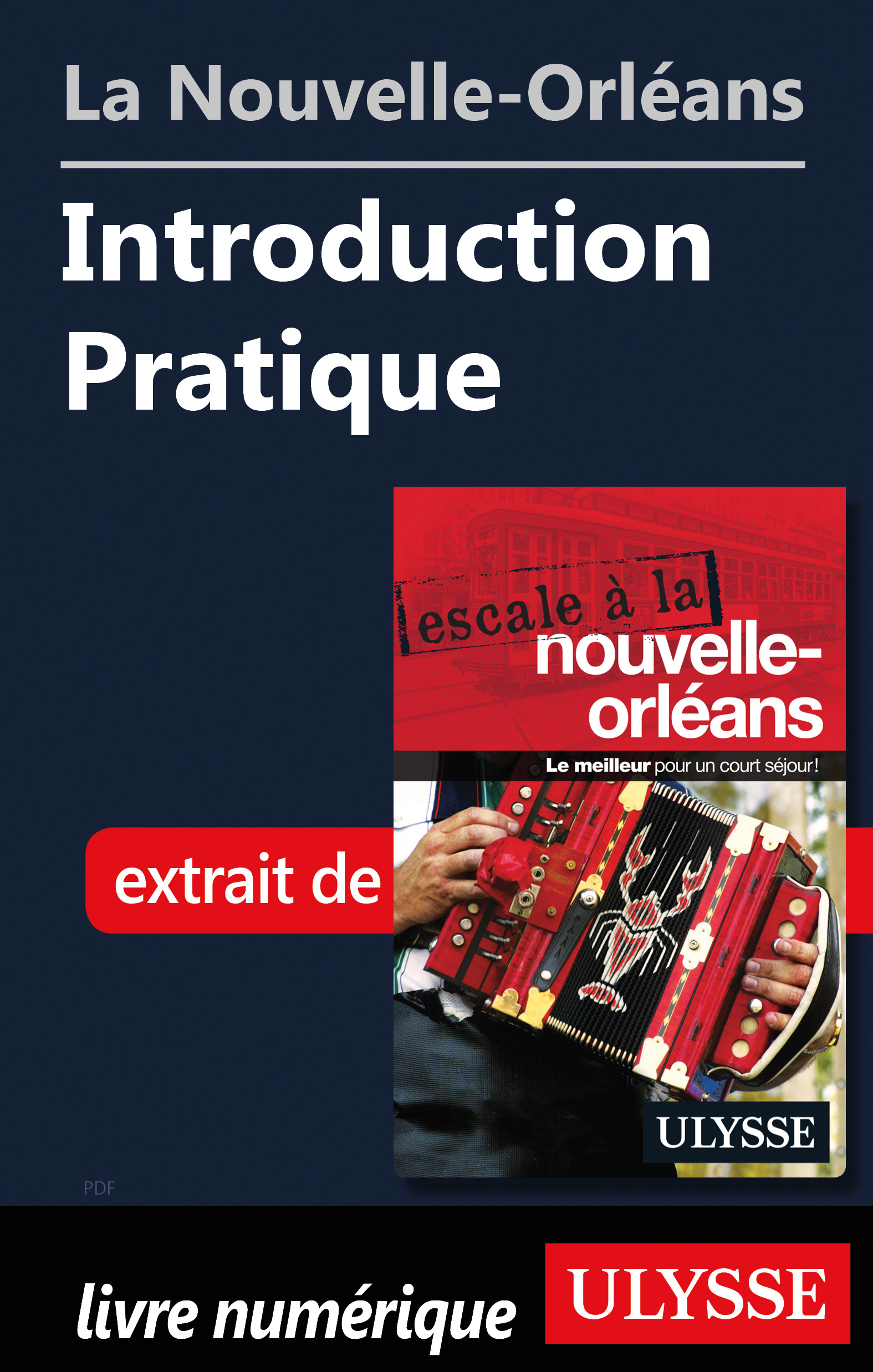 La Nouvelle-Orléans - Introduction Pratique