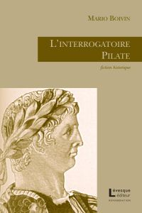 L'interrogatoire Pilate