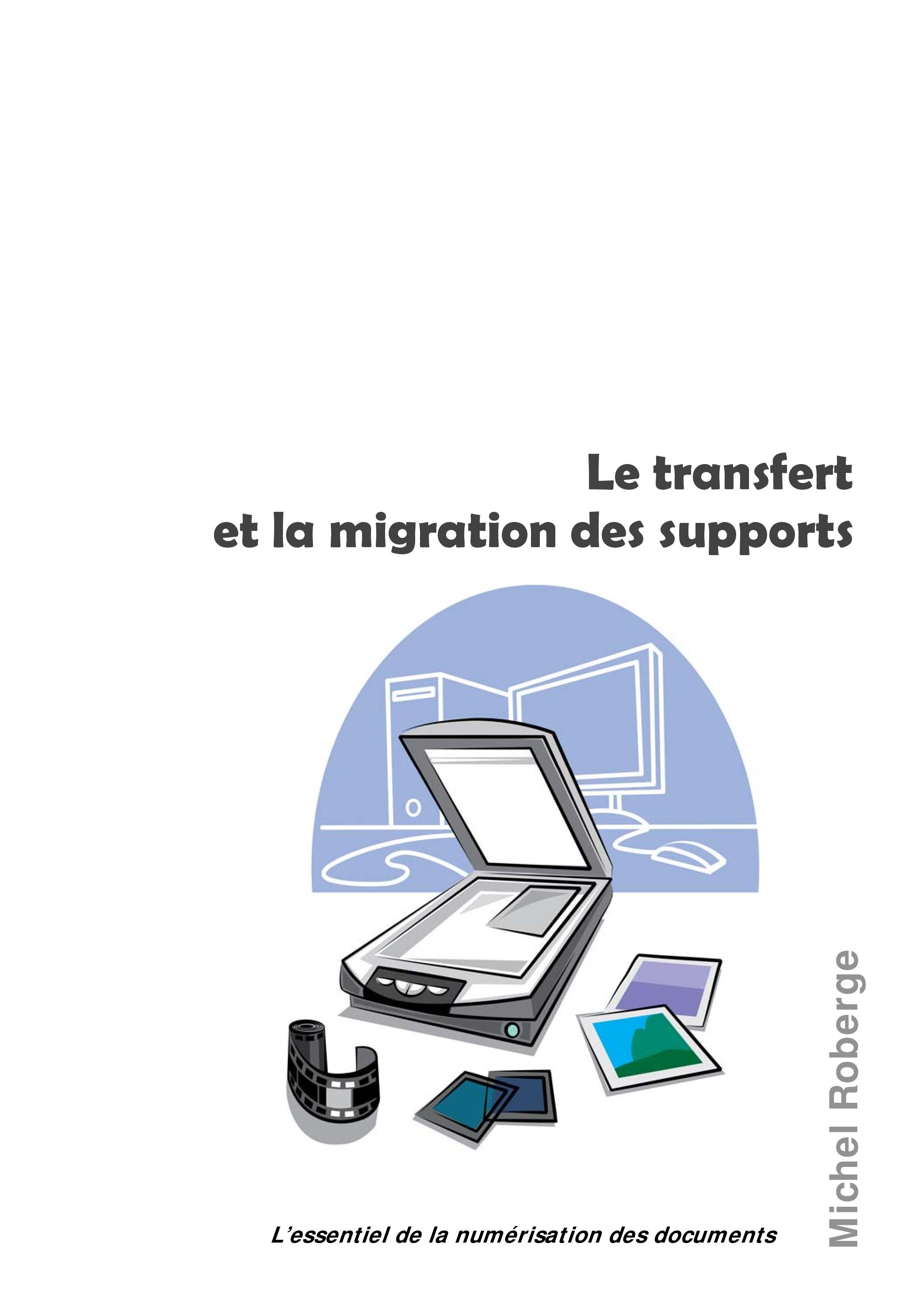 Le transfert et la migration des supports