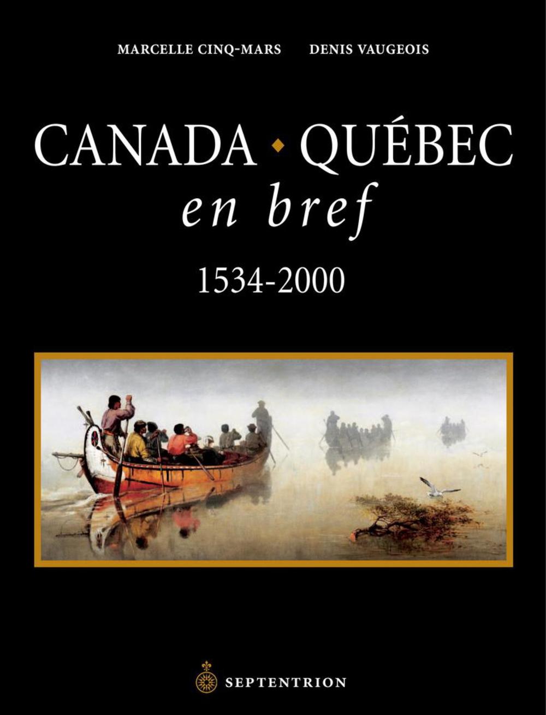 Canada Québec en bref