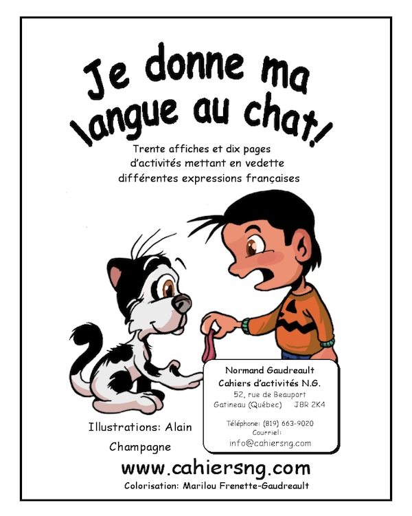 Je donne ma langue au chat!