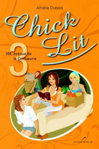 Image de couverture (Chick Lit 03 : 104, avenue de la Consoeurie)