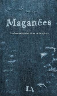 Maganées