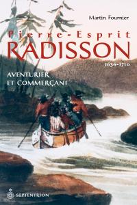 Pierre-Esprit Radisson | 16...